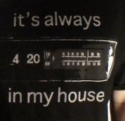 Always 4:20